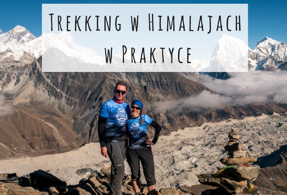 Trekking w Himalajach w Praktyce – informacje i porady